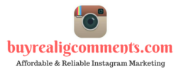 Buy Instagram Comments – Buy Real Instagram Comments